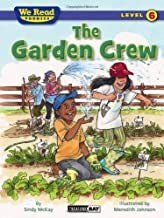 We Read Phonics: Garden Crew(Lev6)