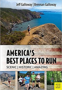 America's Best Places to Run: America's Most Beautiful Running Courses