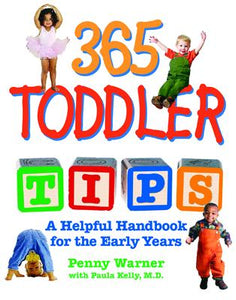 365 Toddler Tips: A Helpful Handbook