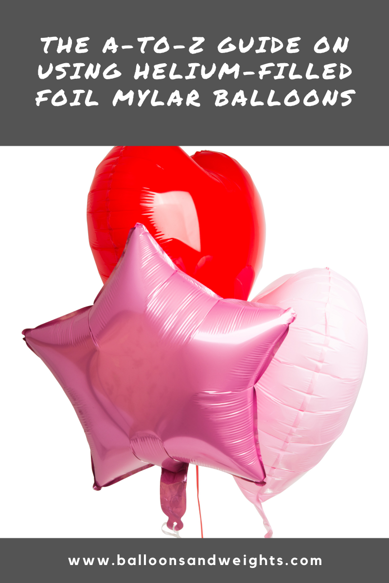 The A-to-Z Guide on Using Helium-Filled Foil Mylar Balloons