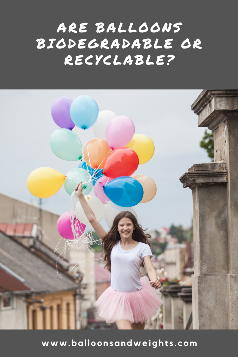 Are Balloons Biodegradable or Recyclable?