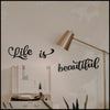 Life is Beautiful - Black Metal Wall Art
