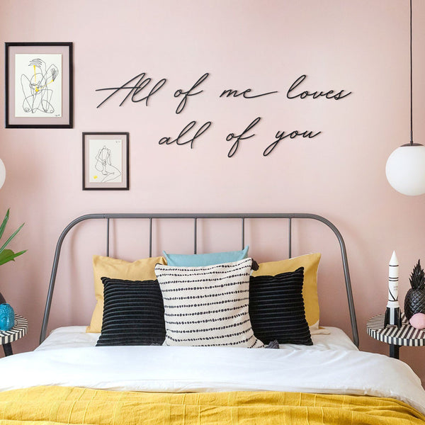 All Of Me Loves All Of You Metal Wall Art - Black Metal Wall Art