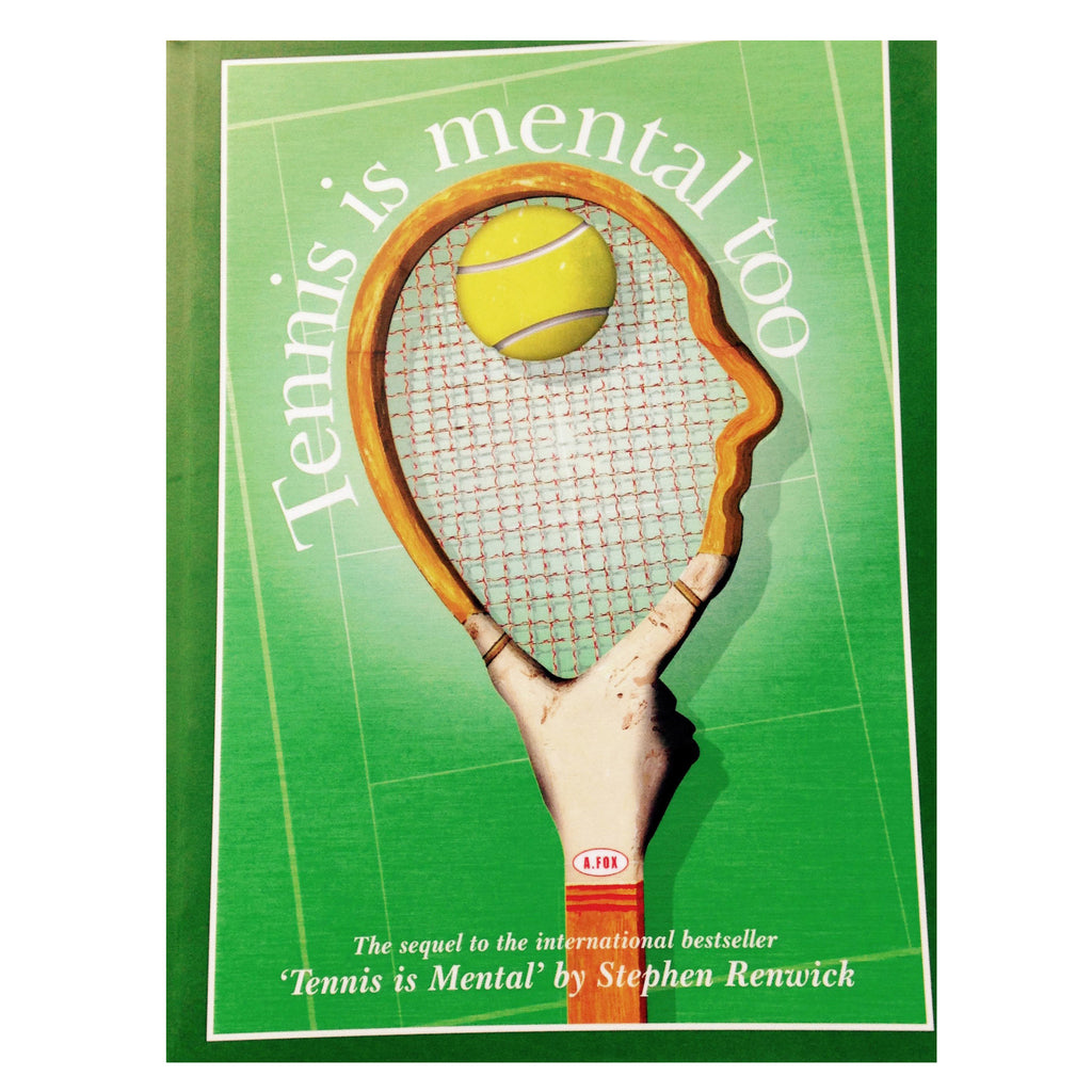 Tennis is Mental Too | Stephen Renwick