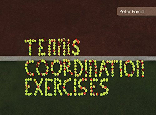 Tennis Coordination Exercises | Peter Farrell