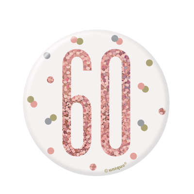 Rose Gold 60th Birthday Badge