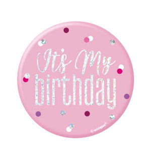 "Sweet Pink Birthday Badge ""It's My Birthday"""