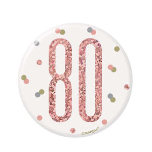 Rose Gold 80th Birthday Badge