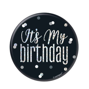 "Black & Silver Birthday Badge ""It's My Birthday"""
