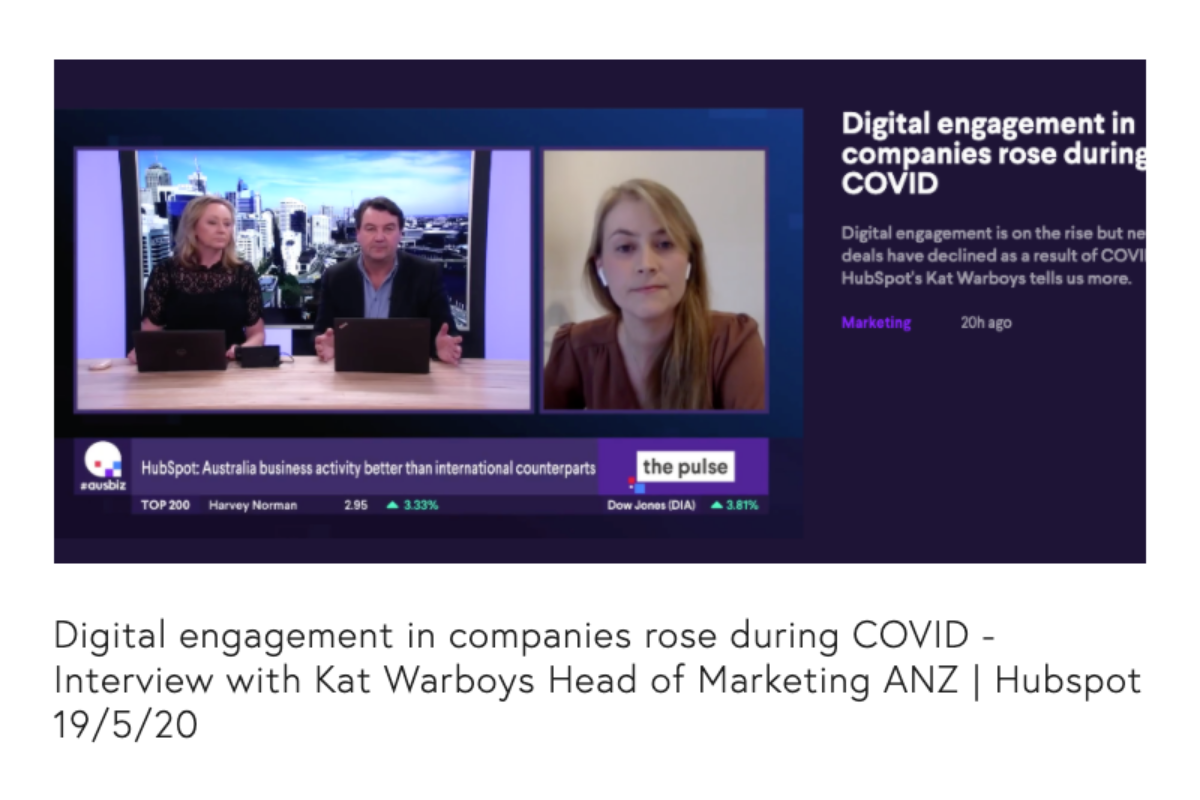 Listen to Kat Warboys from Hubspot who talks about the increased digital engagement due to COVID-19.