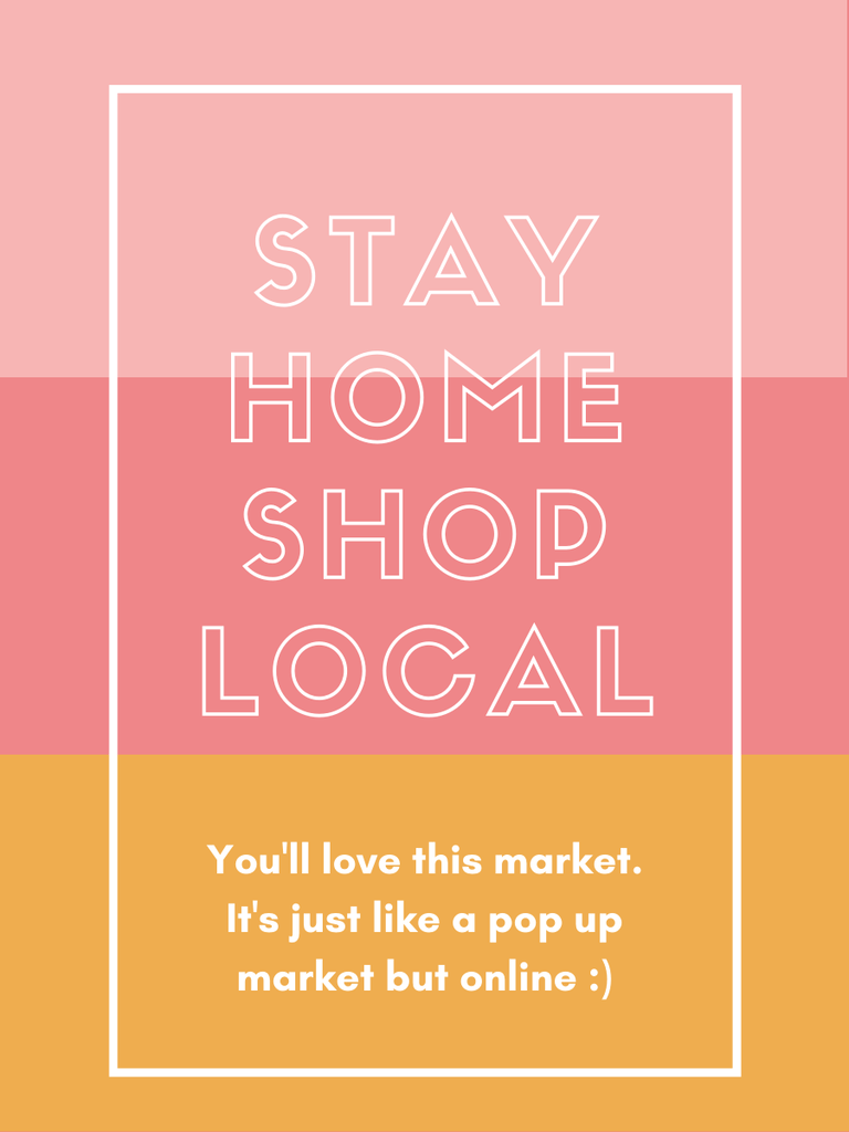 Stay Home Shop Local
