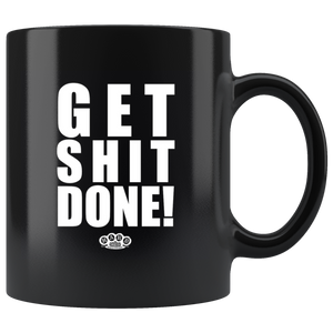 "Hard Knocks Moto ""Get Shit Done!"" Coffee Mug"