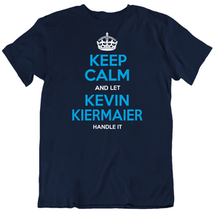 Kevin Kiermaier Keep Calm Let Handle It Tampa Bay Baseball Fan T Shirt