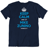 Mike Zunino Keep Calm Let Handle It Tampa Bay Baseball Fan T Shirt