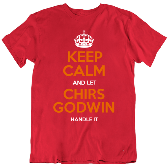Chris Godwin Keep Calm Handle It Tampa Bay Football Fan T Shirt