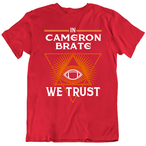 Cameron Brate We Trust Tampa Bay Football Fan T Shirt
