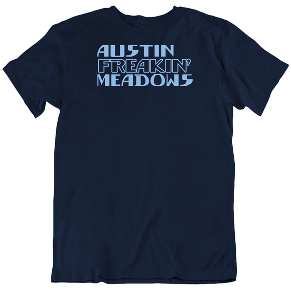 Austin Meadows Freakin Tampa Bay Baseball Fan T Shirt