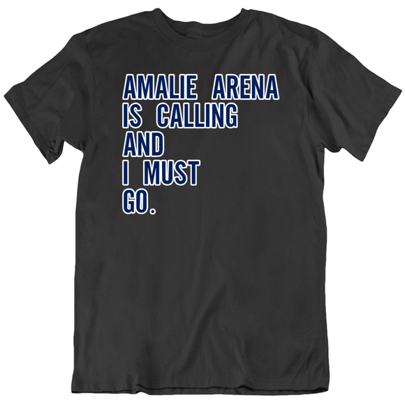 Amalie Arena Is Calling Tampa Bay Hockey Fan T Shirt