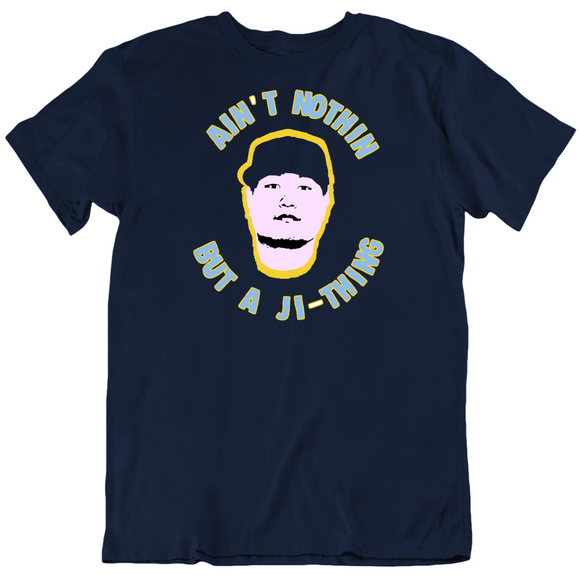 Ji Man Choi Aint Nothing Like Ji Thing Tampa Bay Baseball Fan T Shirt