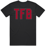 Tom FN Brady TFB Tampa Football Fan T Shirt