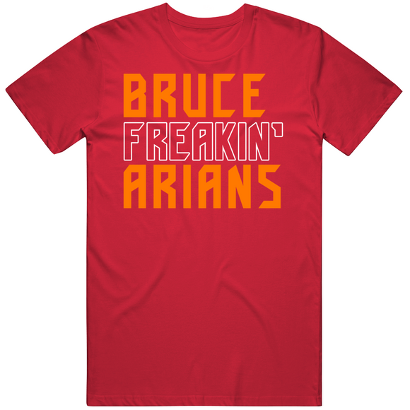 Bruce Arians Freakin Tampa Bay Football Fan T Shirt