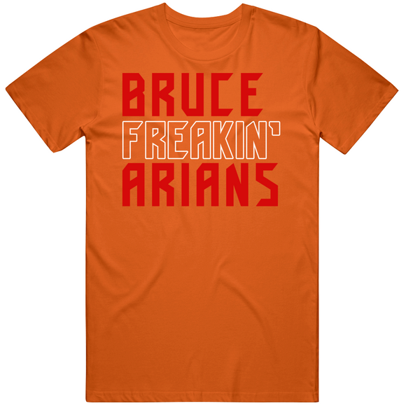Bruce Arians Freakin Tampa Bay Football Fan V2 T Shirt