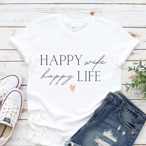 Happy Wife happy Life Shirt mit Herzchen