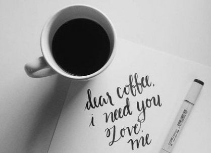 Coffee I need you