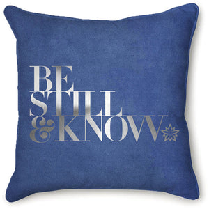 Be Still & Know Velvet Pillow Cover