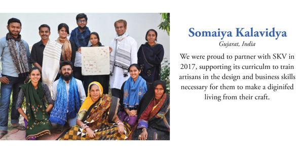 Somaiya Kalavidya - Gujarat India and Soulie's Artisan Scholarship Fund