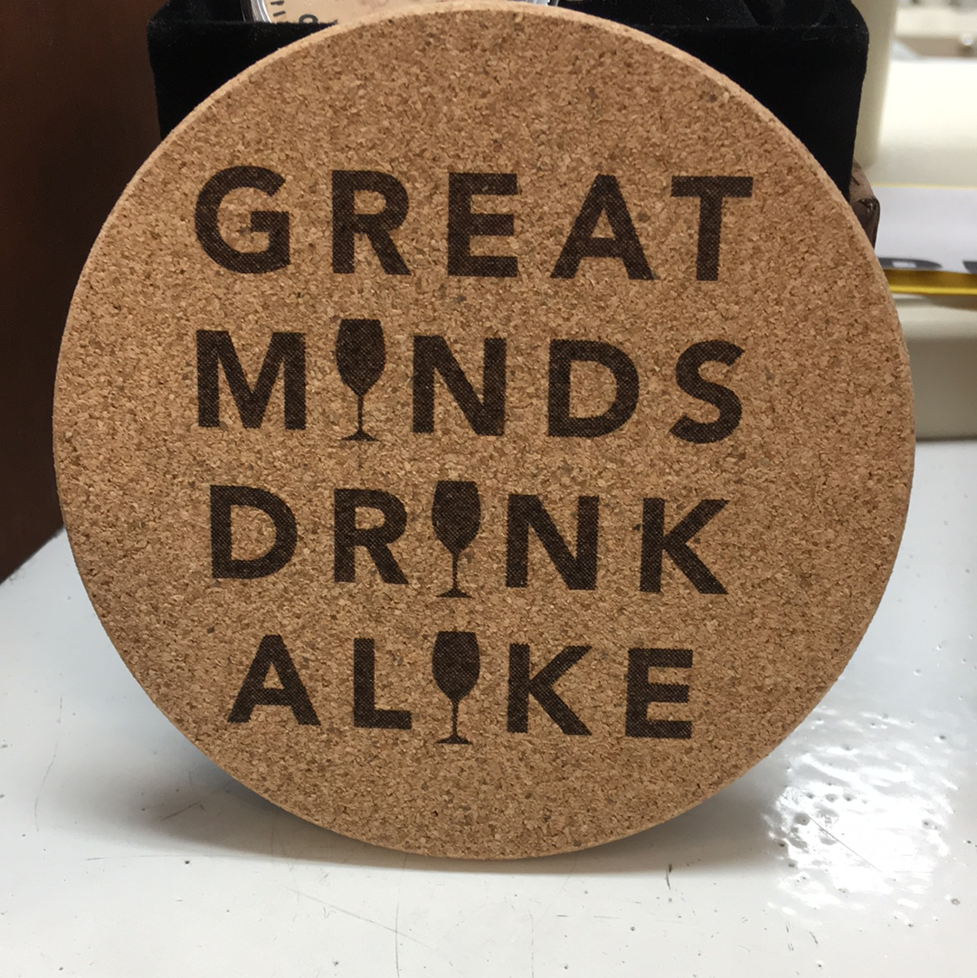 Great Minds Drink Alike Coaster