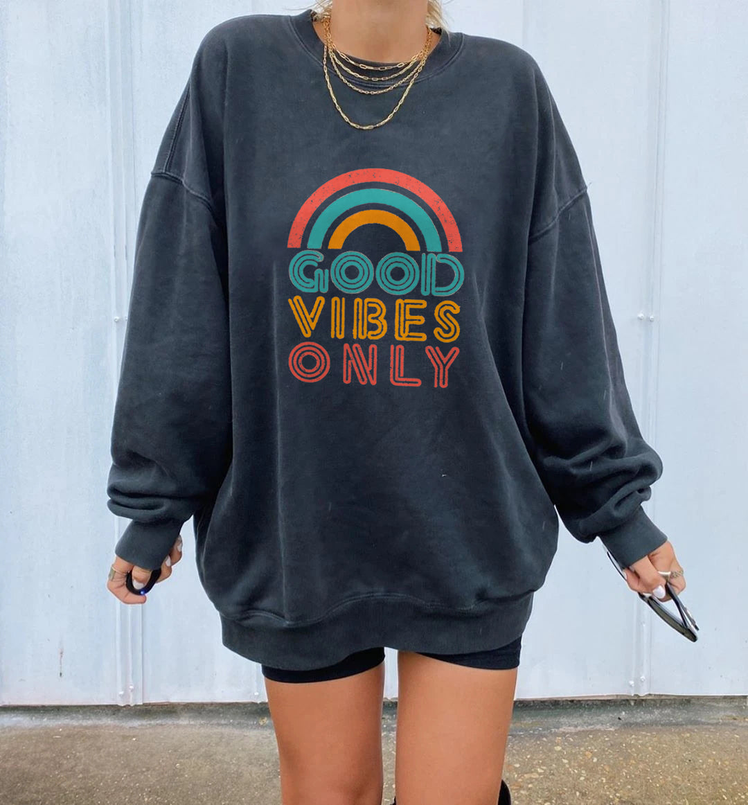 Rainbow Good Vibes Only Sweatshirt