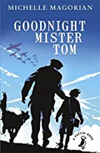 Goodnight Mister Tom (A Puffin Book) by Michelle Magorian and Neil Reed - First Class Learning Bradford