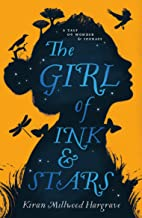 The Girl of Ink & Stars: Winner of the Waterstones Children's Book Prize - First Class Learning Bradford
