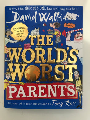 The worlds worst parents - First Class Learning Bradford