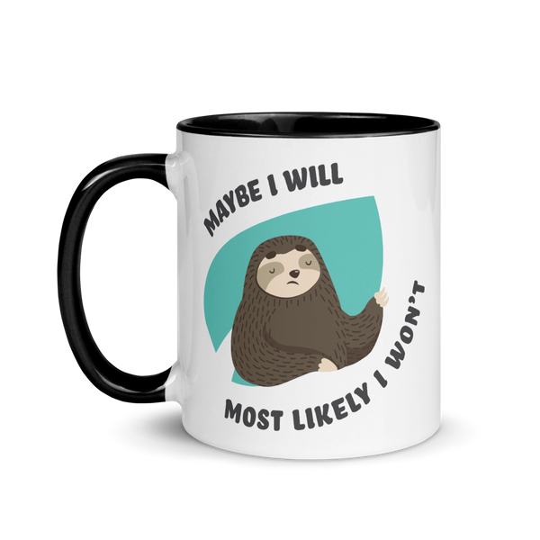 Maybe I Will, Most Likely I Won't (Mug)