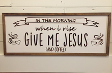"Load image into Gallery viewer, Carved ""Give Me Jesus"" Sign"