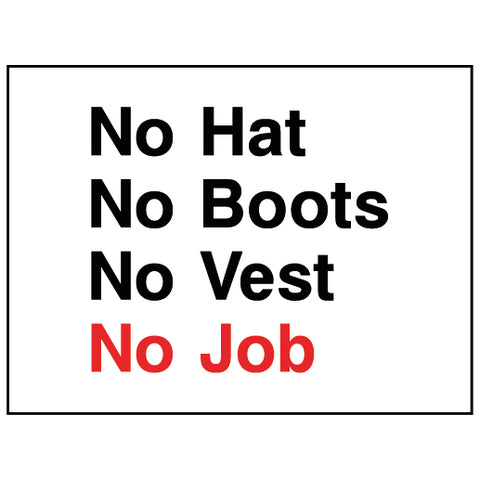 No hat, No Boots, No Vest, No Job - CONS0020 - Virus Safety