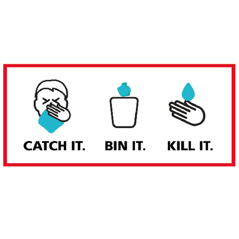 Catch it, Bin it, Kill it - Sign - Covid-19-0022 - Virus Safety