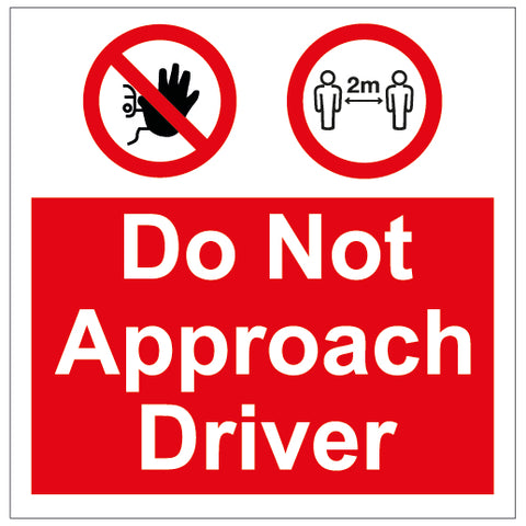 Do not approach driver - Magnetic - 300mm x 300mm - COVID-19-0017 - Virus Safety