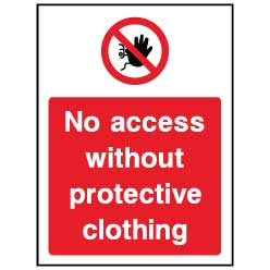 No access without protective clothing  - ACC0028 - Virus Safety