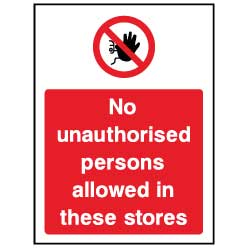 No unauthorised persons in stores - ACC0029 - Virus Safety