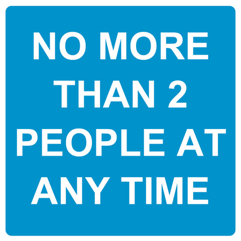 No more than 2 people at any time - Graphic - Blue - Virus Safety