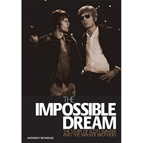 Scott Walker & The Walker Brothers - The Impossible Dream (Paperback Book)
