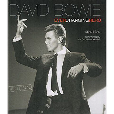 David Bowie - Ever Changing Hero (Hardcover Book)