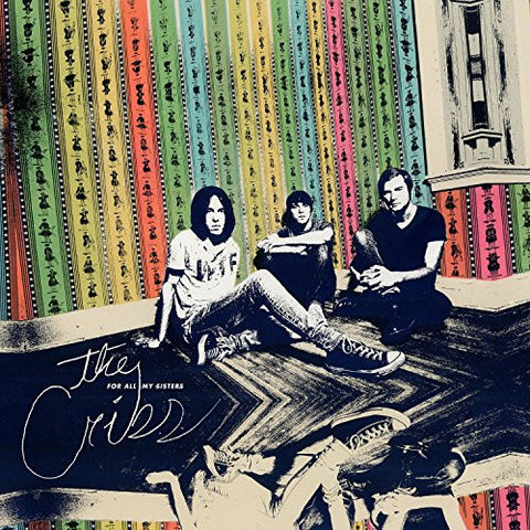 "The Cribs ‎– For All My Sisters (12"" Vinyl)"