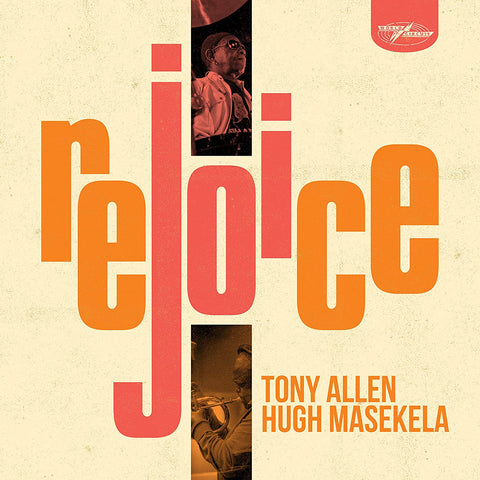 Tony Allen & Hugh Masekela - Rejoice [New 1x 12-inch Vinyl LP Orange Vinyl LRSD edition]