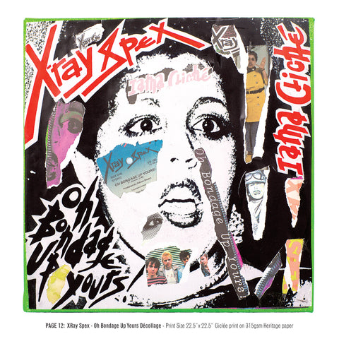 """Never Mind The Punk 45"" - X-Ray Spex - Oh Bondage Up Yours Décollage (Limited Edition Print Signed by Mal-One)"
