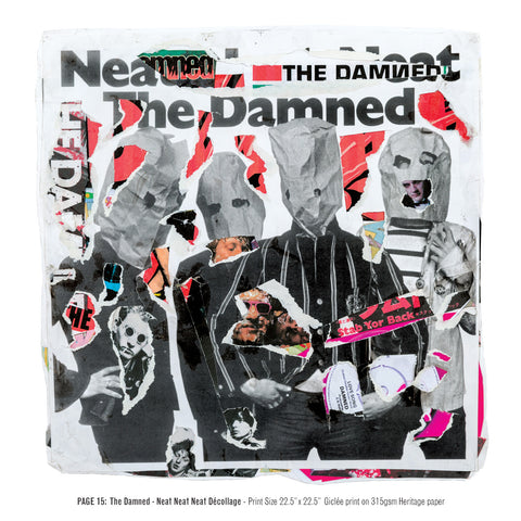 """Never Mind The Punk 45"" - The Damned - Neat Neat Neat Décollage (Limited Edition Print Signed by Mal-One)"