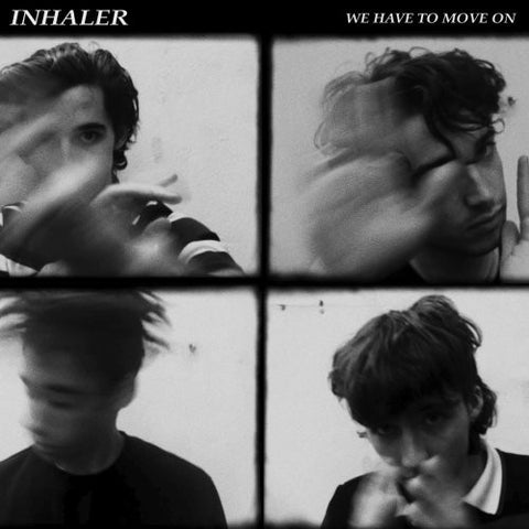 "Inhaler - We Have To Move On / Ice Cream Sundae [New Limited Edition 1x 7"" Black Vinyl]"